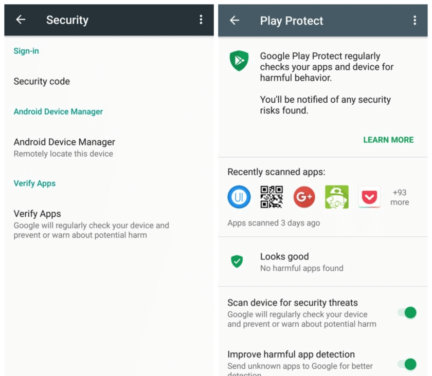 MAKE SURE YOU'RE USING ANDROID'S APP-SCANNING SYSTEM