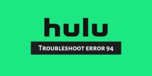 troubleshoot error 94