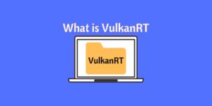Vulcan Runtime Libraries